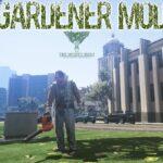Стать садовником в ГТА 5 – Gardener Mod